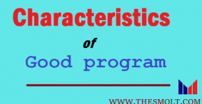 Characteristics of good program