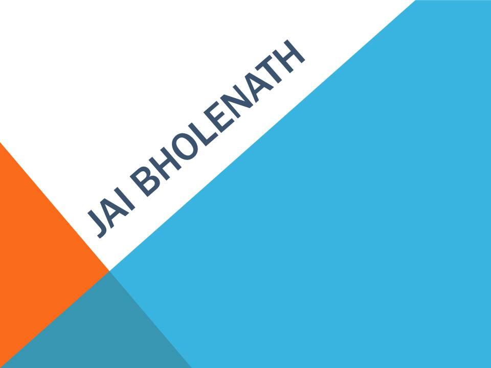 Jai BholeNath