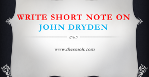Write Short note on John Dryden