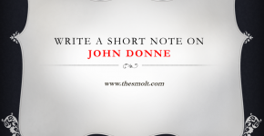 Write a short note on John Donne