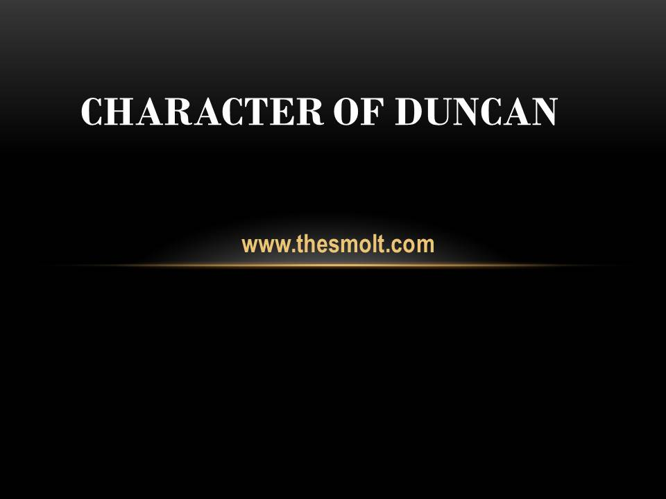 Character sketch of Duncan