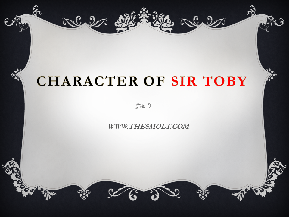 Sir toby character in twelfth night