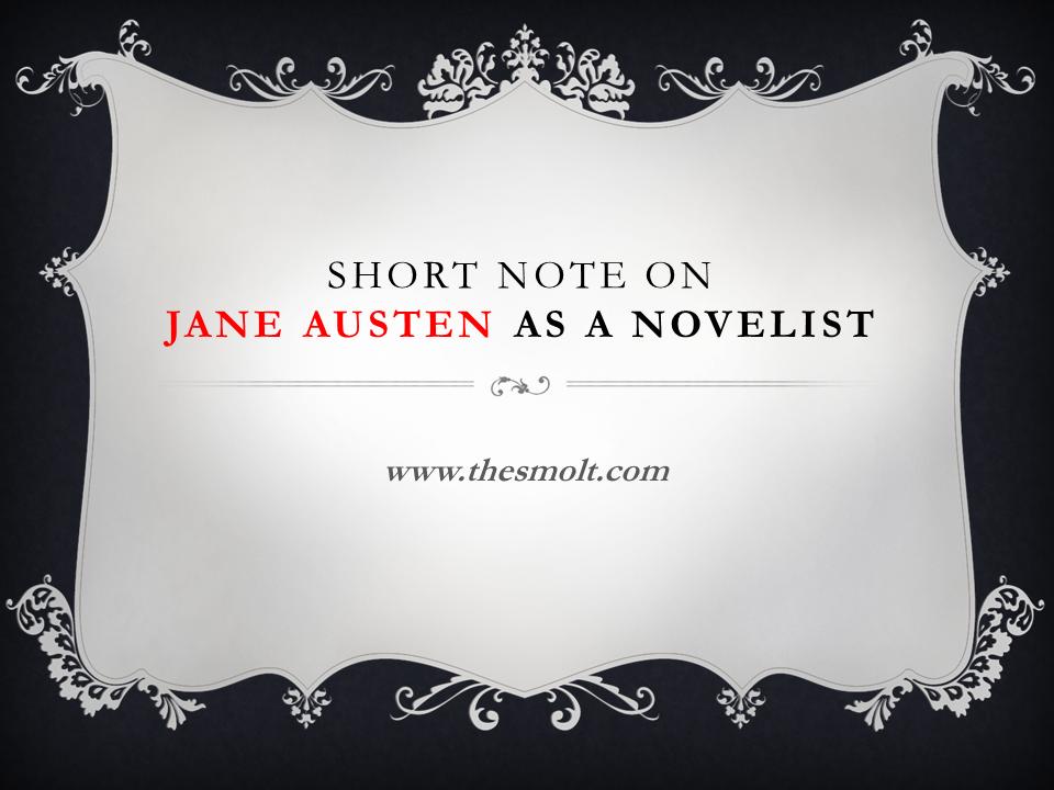 Jane Austen as a novelist