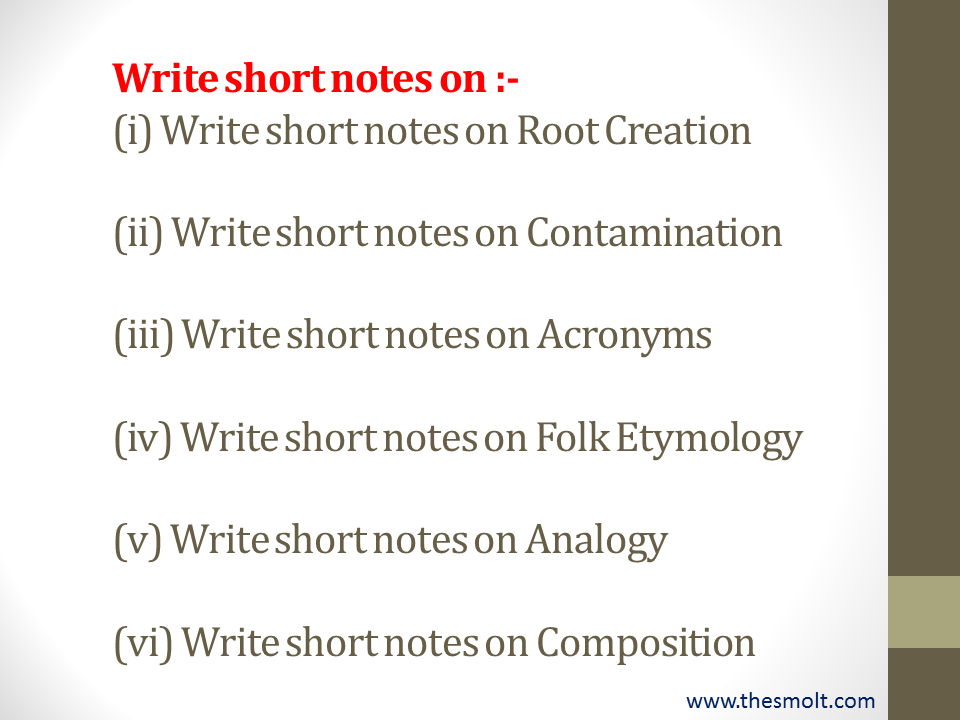 Write short notes