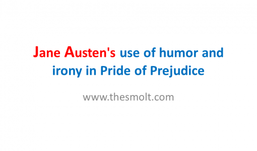 Humor and irony in Pride of Prejudice