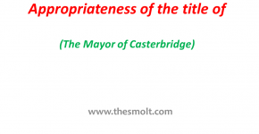 The title of The Mayor of Casterbridge