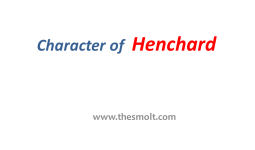 Character Analysis Michael Henchard