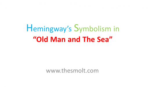 Symbolism In The Old Man And The Sea