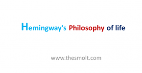 Hemingway's philosophy of life in The Old Man and Sea