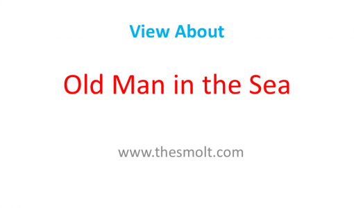 The Old Man and Sea's is a classic