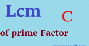 Lcm of Prime Factor in C