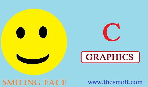 Smiling face Animation program in C
