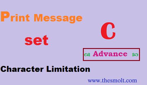 Advance C program for printing Message