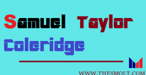 Write a short note on Samuel Taylor Coleridge