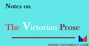 Notes on The Victorian Prose