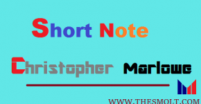 Write Short note on Christopher Marlowe