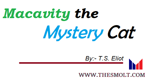 Macavity the Mystery Cat