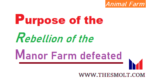 the rebellion of the Manor Farm defeated